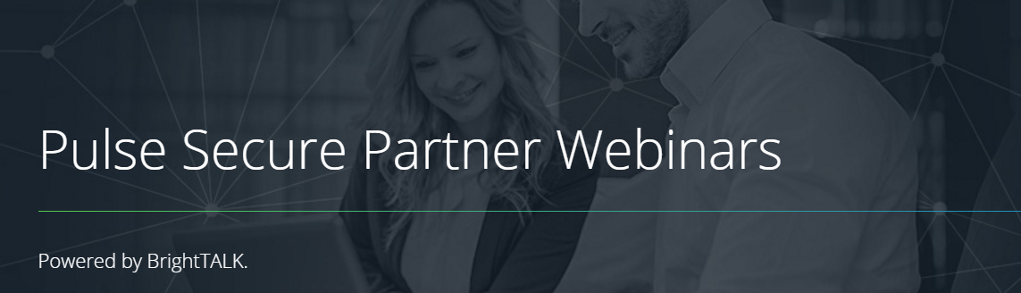 Pulse Secure Partner Webinars avec Westcon