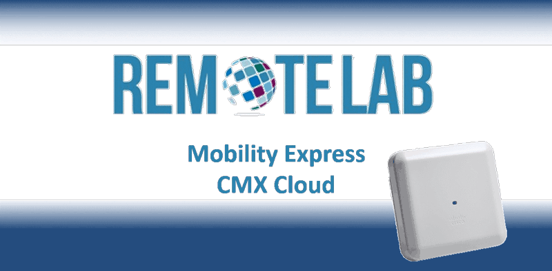 Cisco Mobility Express Hands On Training