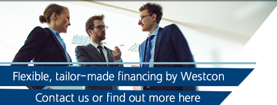 Flexible, tailor-made financing by Westcon. Contact Us or Find out more here