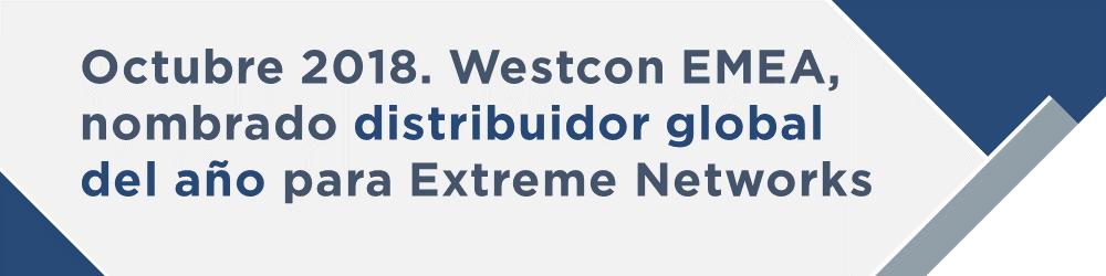 Westcon EMEA, distribuidor global del año para Extreme