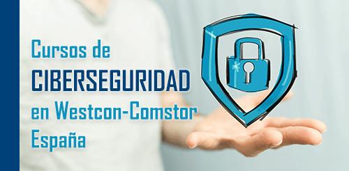 Cursos Ciberseguridad Westcon-Comstor